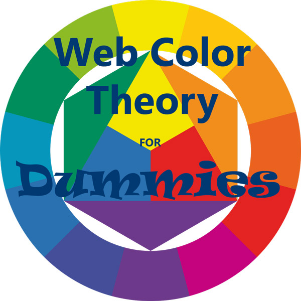 web color theory basics for dummies 360 web designs